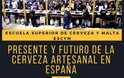 """""""Presente y Futuro de la Cerveza Artesanal en España"""""""