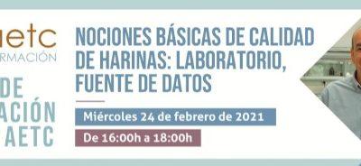 Jornada Nociones básicas de calidad de harinas: laboratorio, fuente de datos l Plan de Formación de la AETC