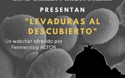"""Webchat """"LEVADURAS AL DESCUBIERTO"""" – FERMENTIS Y AETCM"""