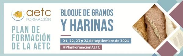 Reserva tu plaza – Plan de Formación de la AETC: Bloque de Granos y Harinas